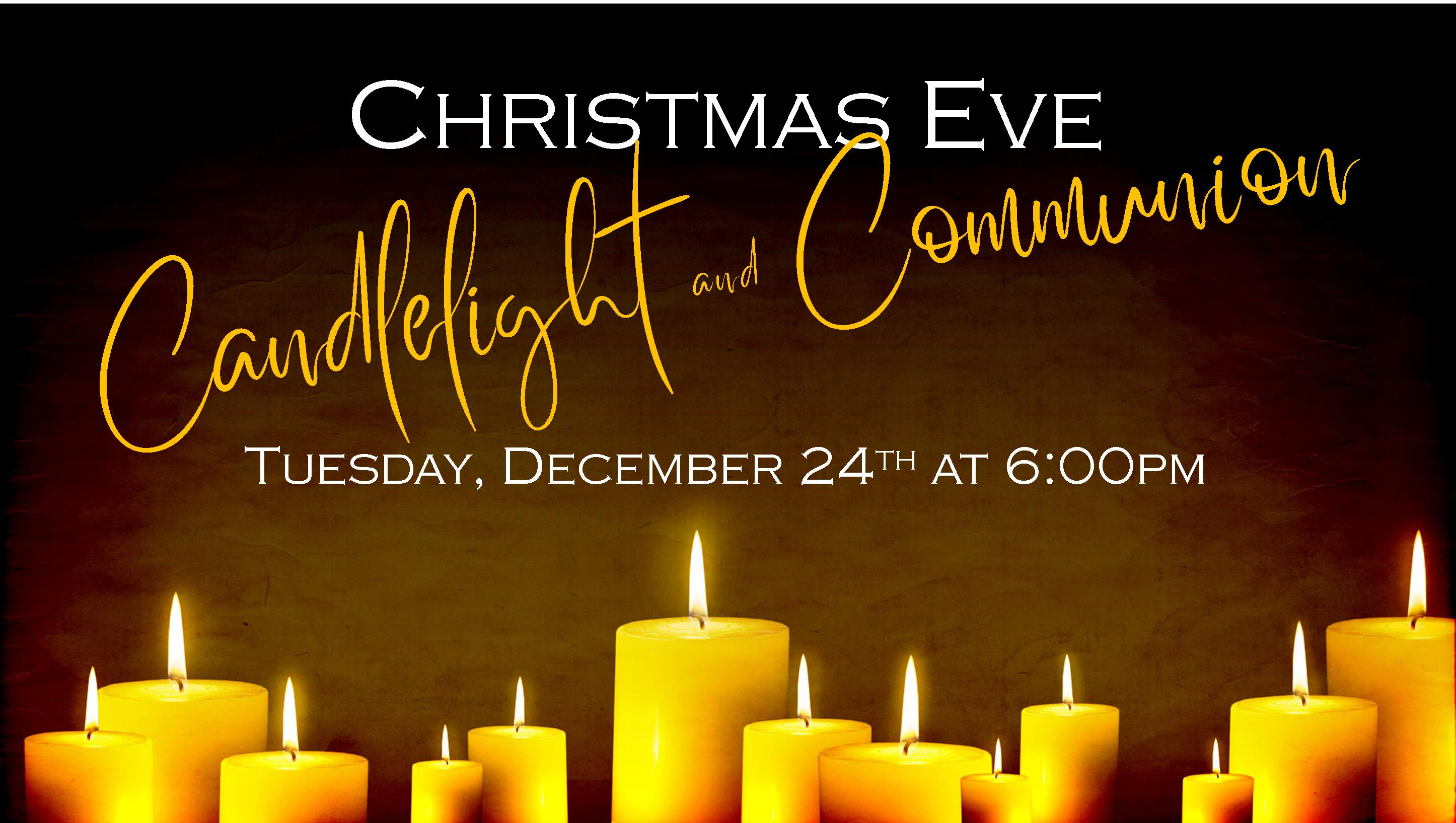 Christmas Eve Candlelight & Communion Service 2019(2)
