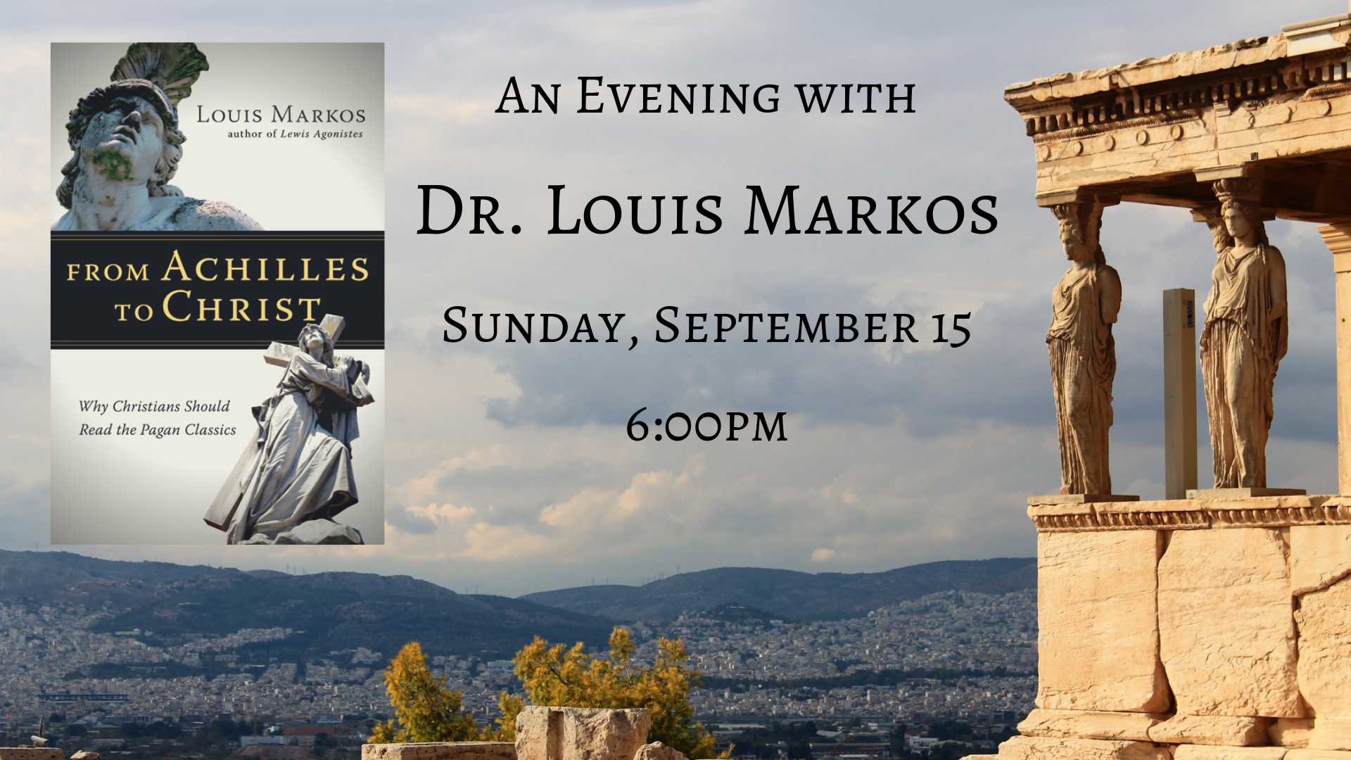 An Evening with Dr. Louis Markos