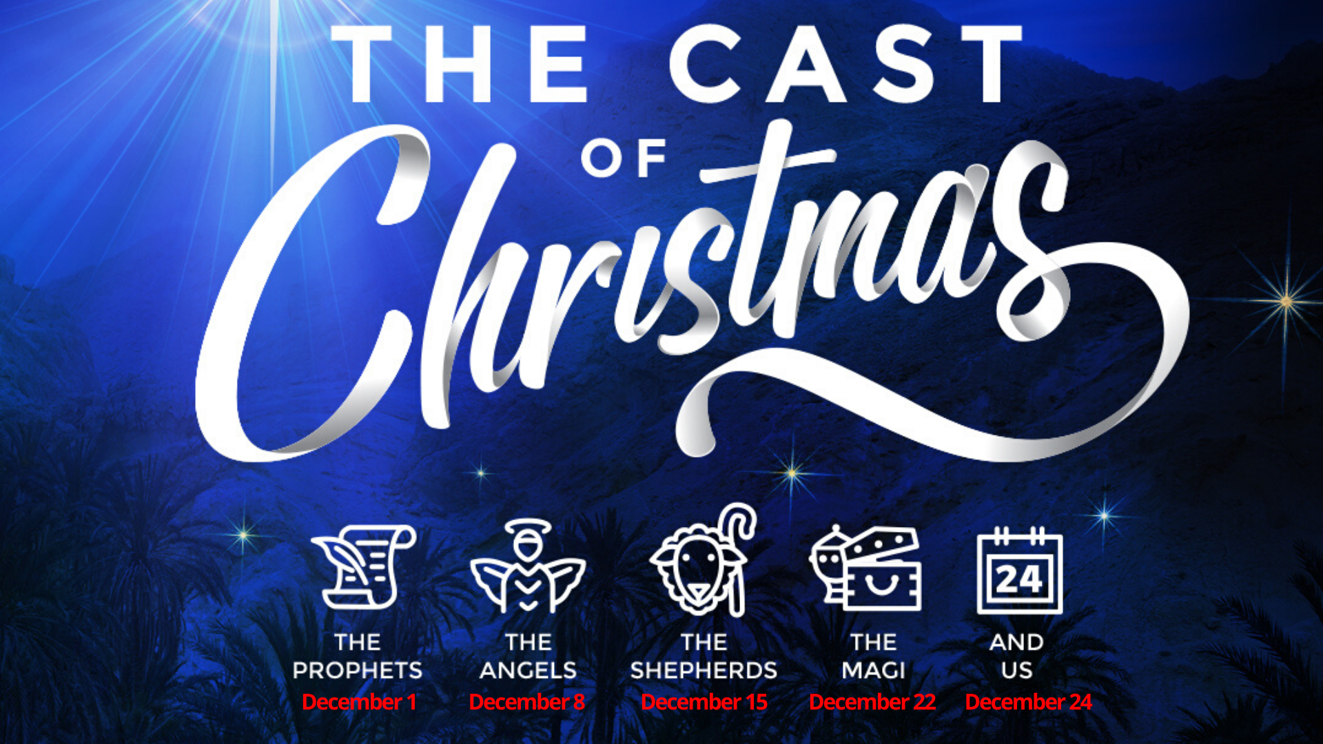 Cast of Christmas Sermon Series
